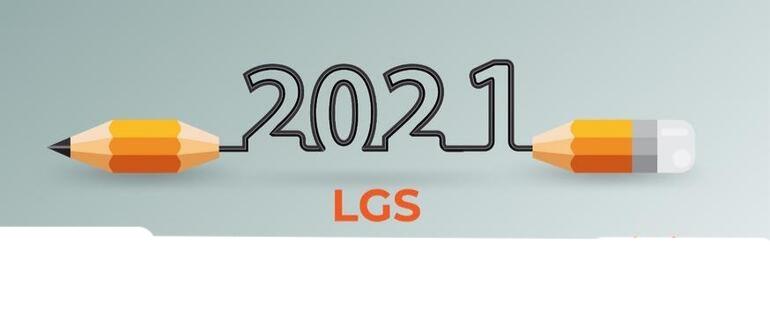 LGS 2021 kılavuzu ve uygulama takvimi yayınlandı!
